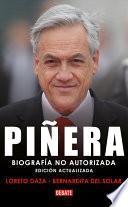 Piñera. Biografía no autorizada