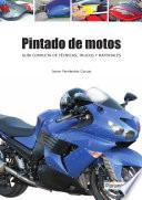 Pintado de motos. Guía completa de técnicas, trucos y materiales
