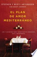 plan de amor Mediterráneo