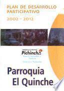 Plan de desarrollo participativo, 2002-2012: Parroquia El Quinche