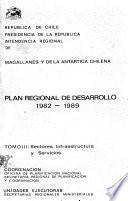 Plan regional de desarrollo, 1982-1989: Sectores infraestructura y servicios