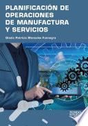 Planificación de operaciones de manufactura y servicios