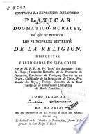 Pláticas dogmático-morales en que se exponen los sacramentos de la iglesia, según el espíritu del evangelio