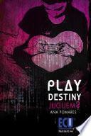 Play Destiny. Juguem?