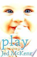 Play: una obra de Jed McKenna