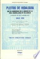 Pleitos de hidalguia que se conservan en el Archivo de la Real Chancilleria de Valladolid