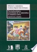 Pluriculturalidad y aprendizaje de la matemática en América Latina