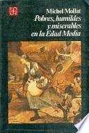 Pobres, humildes y miserables en la Edad Media