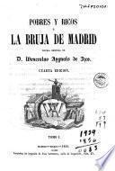 Pobres y ricos, ó, La bruja de Madrid