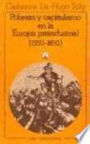 Pobreza y capitalismo en la Europa preindustrial (1350-1850)
