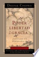 Poder, libertad y gracia