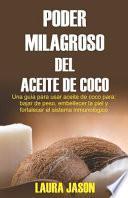Poder Milagroso del Aceite de Coco