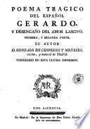 Poema tragico del español Gerardo, y desengaño del amor lascivo
