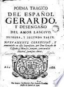 Poema tragico del español Gerardo y desengaño del amor lascivo