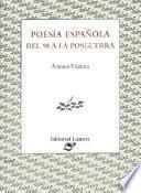 Poesía española del 98 a la posguerra
