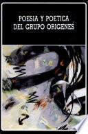 Poesía y poética del grupo Orígenes