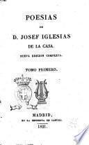 Poesias de d. Josef Iglesias de la Casa. Tomo primero[-segundo]