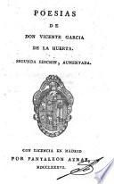 Poesias de Don Vincente Garcia de la Huerta