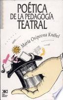 Poética de la pedagogía teatral
