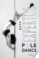 Pole Dance para Expertos
