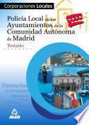 Policia Local de Los Ayuntamientos de la Comunidad Autonoma de Madrid. Temario