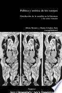 Política y estética de los cuerpos.Distribución de lo sensible en la literatura y las artes visuales