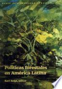 Políticas forestales en América Latina