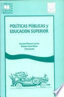 Políticas públicas y educación superior