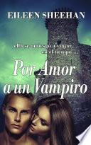 Por Amor a un Vampiro