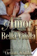 Por El Amor De Una Bella Viuda