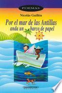 Por el mar de las Antillas anda un barco de papel