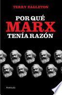 Por qué Marx tenÃa razÃ3n