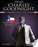 Por qué Charles Goodnight es importante en Texas (Why Charles Goodnight Matters to Texas)