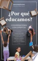 ¿Por que educamos?
