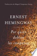 Por Quien Doblan Las Campanas (Spanish Edition)