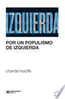 Por un populismo de izquierda