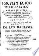 Porphyrico theologico moral y militar