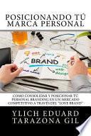 Posicionando T Marca Personal/ Positioning Your Personal Brand