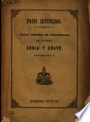 Pozos artesianos: nuevo sistema de perforacion de los señores Soria y Crave, etc
