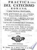 Practica del Catecismo romano y doctrina cristiana