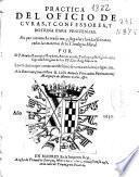 Practica del oficio de curas, y confessores, y dotrina para penitentes