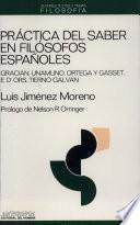 Práctica del saber en filósofos españoles