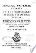 Práctica universal forense de los tribunales de España
