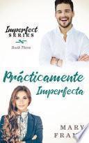 Prácticamente Imperfecta