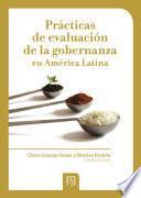 Prácticas de evaluación de la gobernanza en América Latina