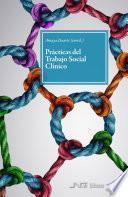 Prácticas del Trabajo Social Clínico