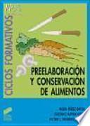 Preelaboración y conservación de alimentos