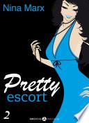 Pretty Escort - Volumen 2