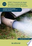 Prevención de riesgos laborales y medioambientales en mantenimiento de vehículos. TMVG0409