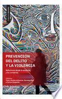 Prevención del delito y la violencia